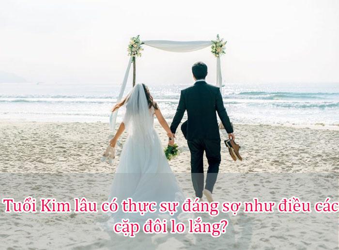 Tuổi Kim lâu có thực sự đáng sợ như điều các cặp đôi lo lắng?